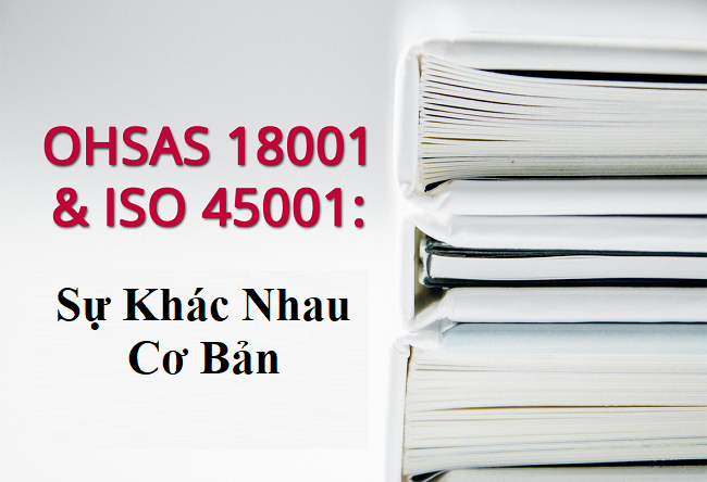 The differences between ISO 45001 and OHSAS 18001 - Công ty TNHH Chứng nhận  KNA
